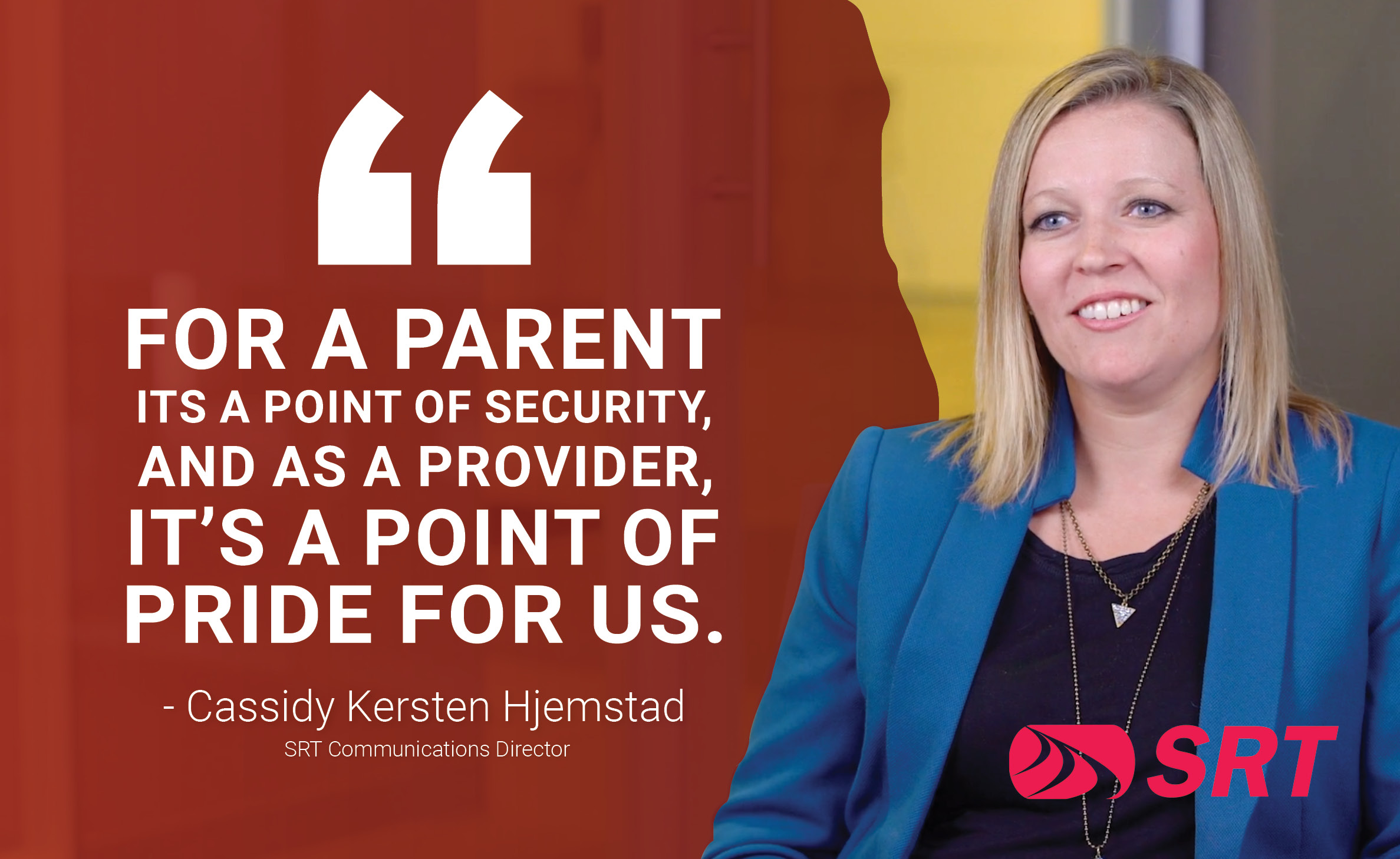 "Inside the new nurses' office pull quote #1: ""For a parent its a point of security, and as a provider, it's a point of pride for us."" Cassidy Kersten Hjemstad, SRT Communications Director"